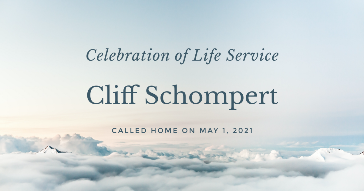 Cliff Schompert Celebration of Life